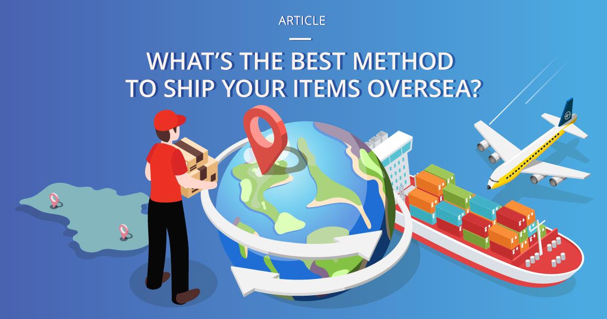 best_method_to_ship_overseas